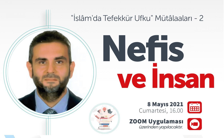 """Halit S. Ercivelek İle İslâm'da Tefekkür Ufku Mütâaları -2 """"Nefis ve İnsan"""""""
